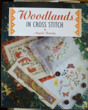 Woodlands in Cross Stitch. Angela Beazley. 40 pages